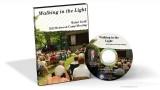 Walking in the Light - Walter Groff (DVD)