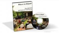 Where is Elijah - Doug Batchelor (MP3)